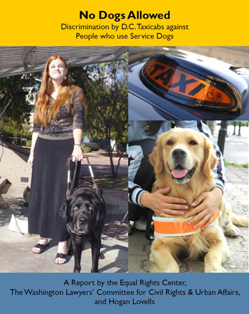 New report issued by the Committee, Equal Rights Center and Hogan Lovells LLP finds taxicabs discriminating against individuals with service dogs.